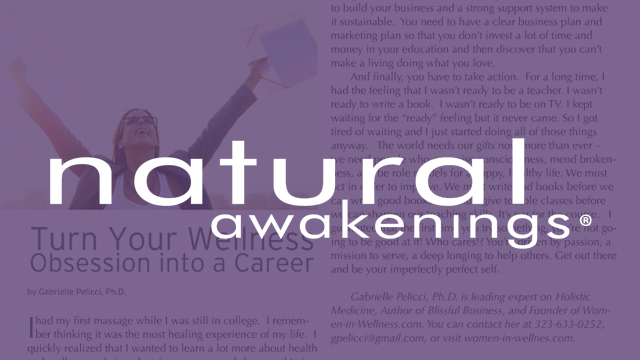 Natural Awakenings - Turn Your Wellness Obsession into a Career